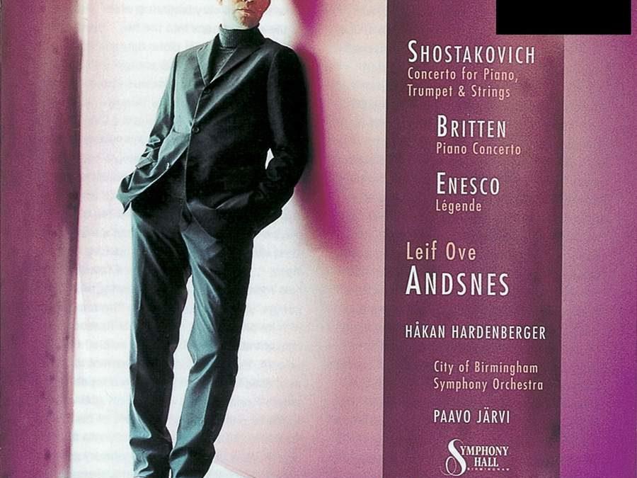 Britten: Piano Concerto, Shostakovich: Piano Concerto No. 1 & Enesco: Légende