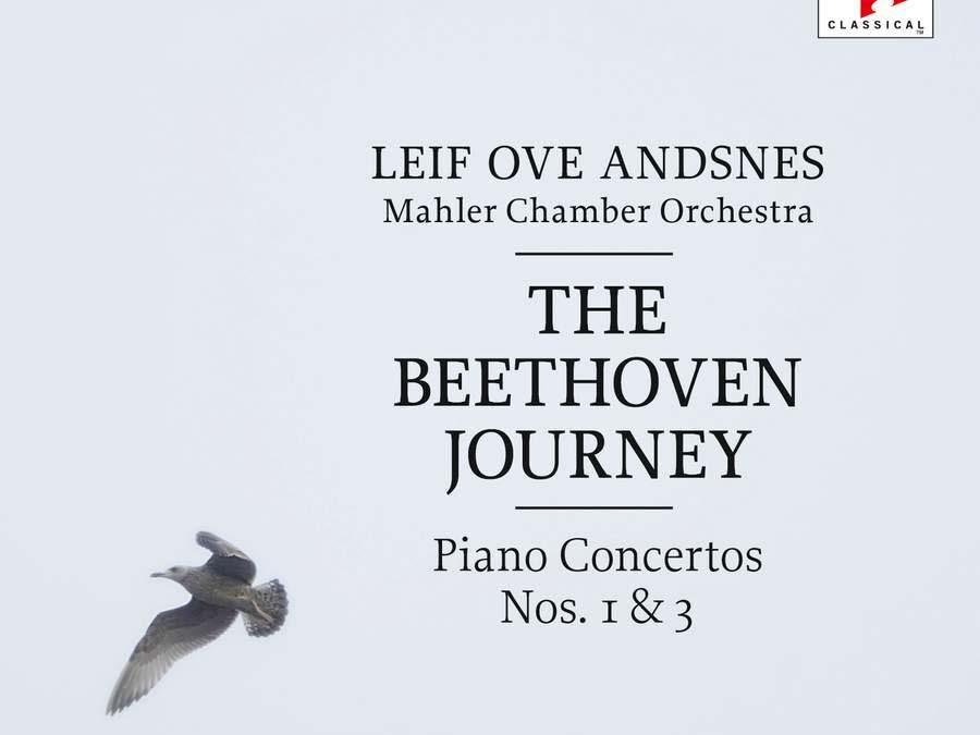 Beethoven Journey: Piano Concertos Nos. 1 & 3